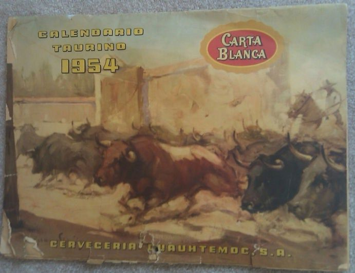 1954 Carta Blanca Beer Bullfighting Bar Calendar