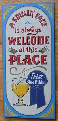 1960s Pabst Blue Ribbon Wooden Welcome Sign