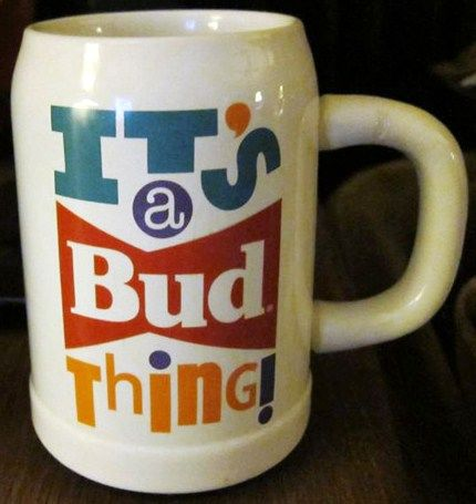 Budweiser Its a Bud Thing Stein 1992
