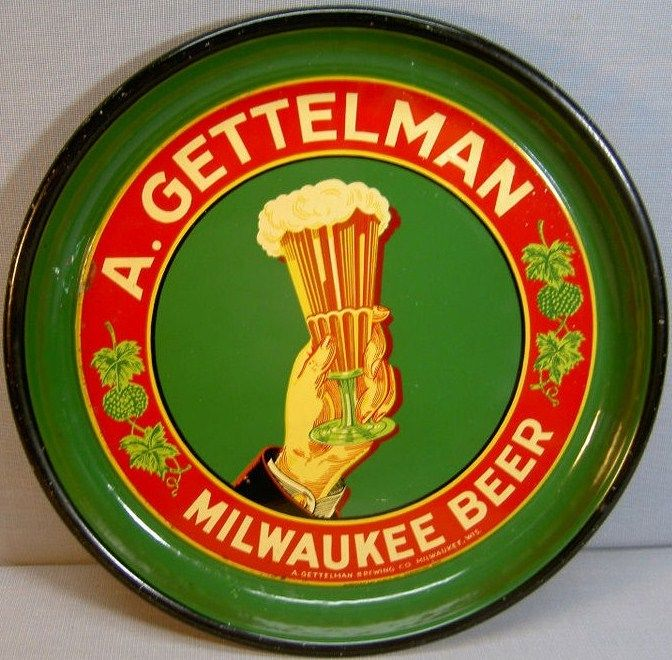 Collectible 1930s A Gettelman Milwaukee Beer Tray