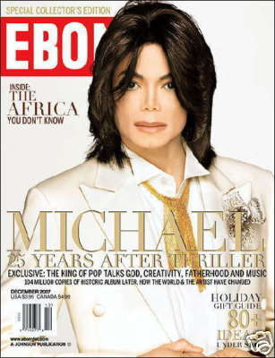 Michael Jackson Ebony magazine 2007 final Interview