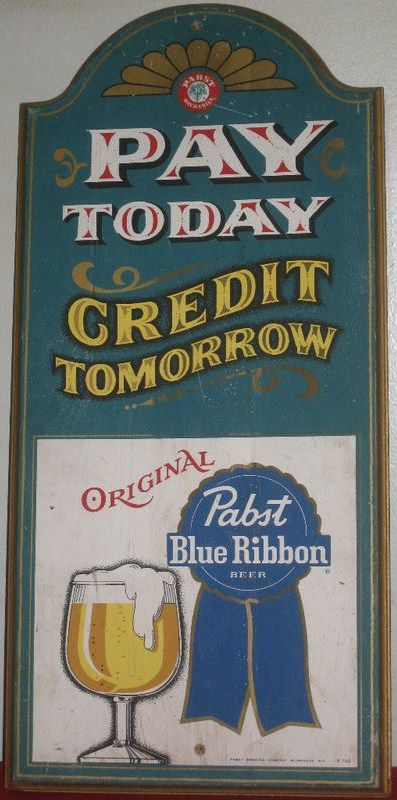 Vintage 1970s Pabst Blue Ribbon Beer Pay Today 24 x 11 inch Wood Sign