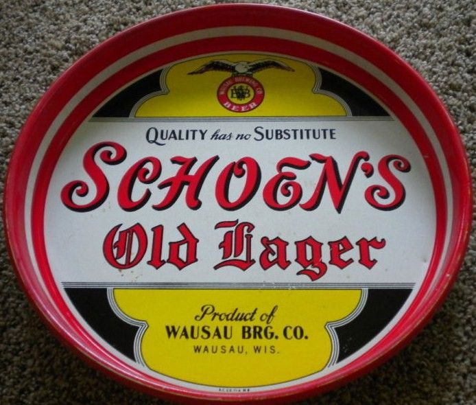 Vintage Beer Tray Schoen's Old Lager Wausau Brewing Co.