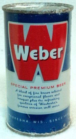 Weber Flat Top Beer Can/Waukesha, WI