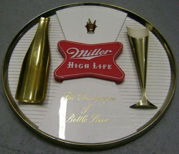 Vintage 1950s Miller High Life Tray Sign Champange of Bottle Beer