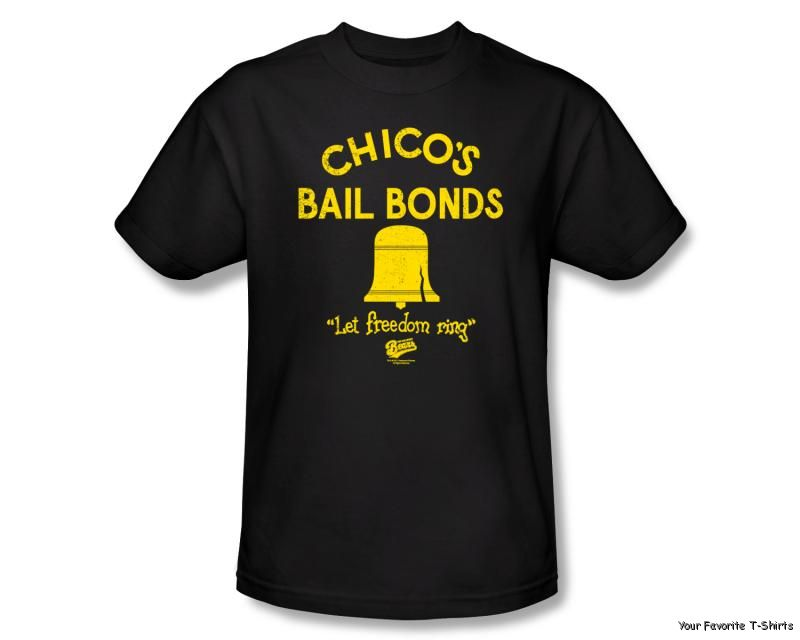 Licensed-Bad-News-Bears-Chicos-Bail-Bonds-Adult-Shirt-S-3XL