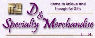 D & M Specialty Merchandise