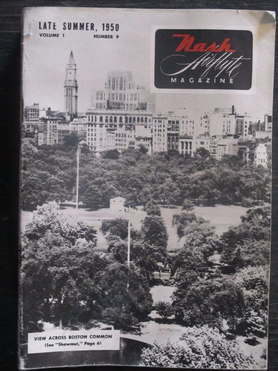 Nash Airflyte #9 Magazine Late Summer 1950 Boston Common