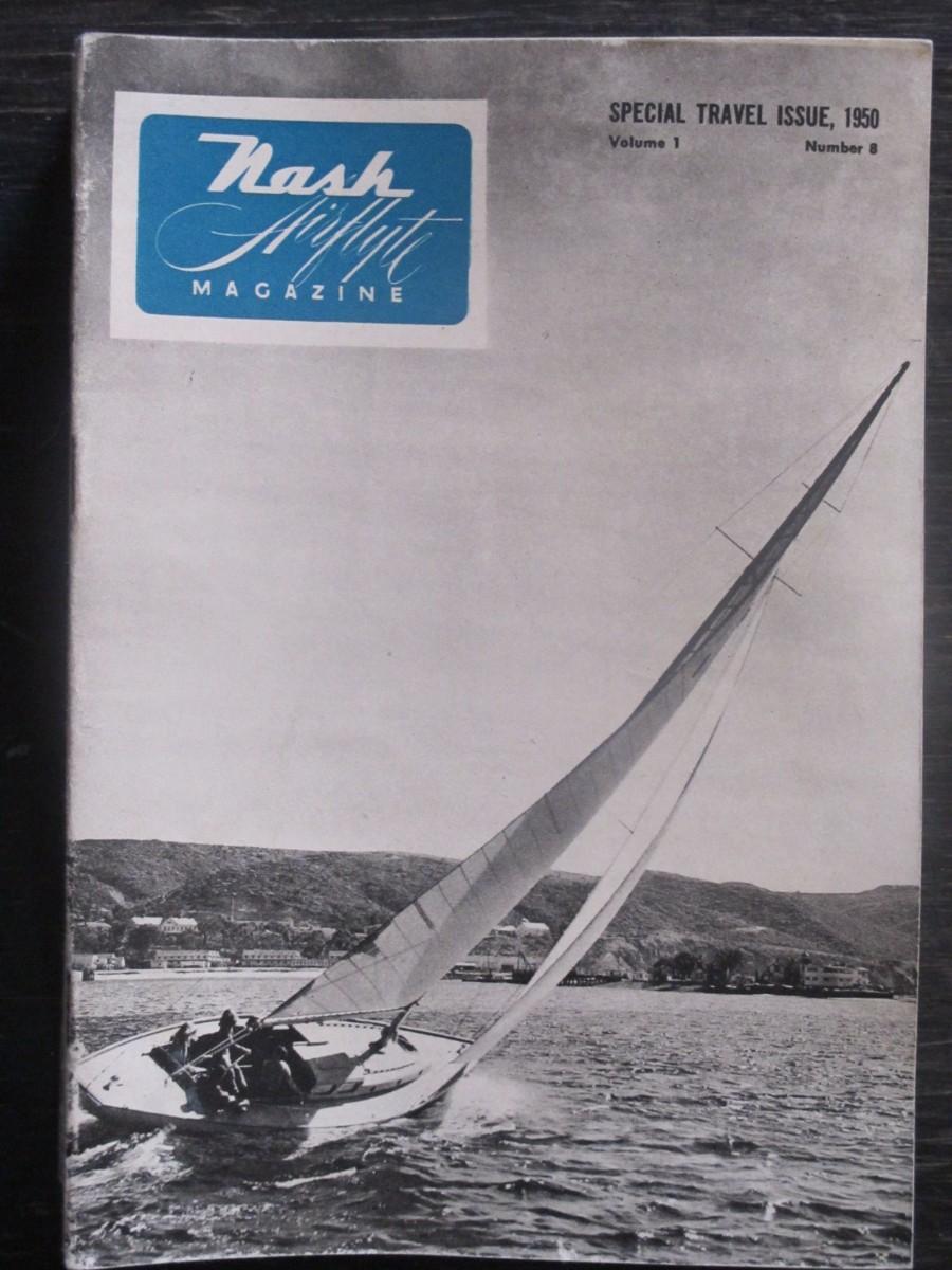 Nash Airflyte #8 Magazine Travel Issue 1950