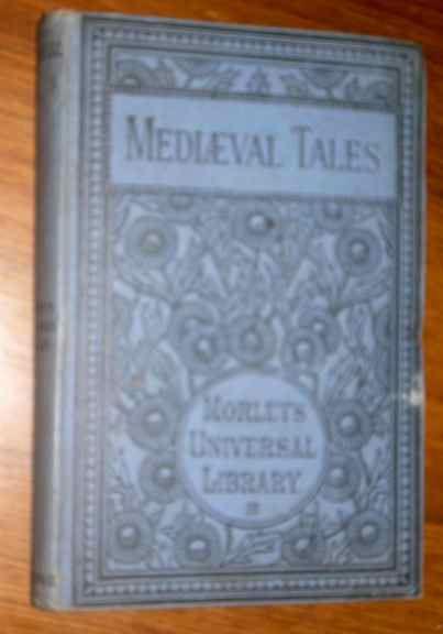 MEDIAEVAL-TALES-Morleys-Universal-Library-1884
