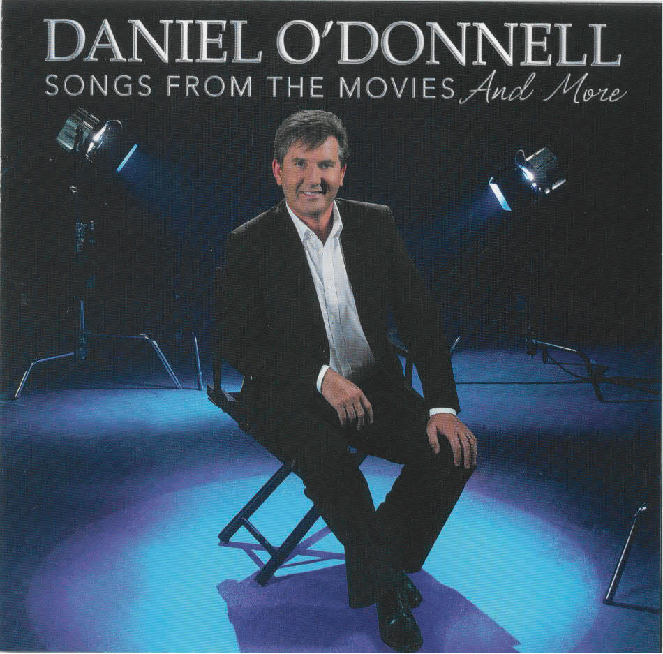 DANIEL-ODONNELL-Songs-From-The-Movies-And-More-CD-NEW-inc-Somewhere-My-Love