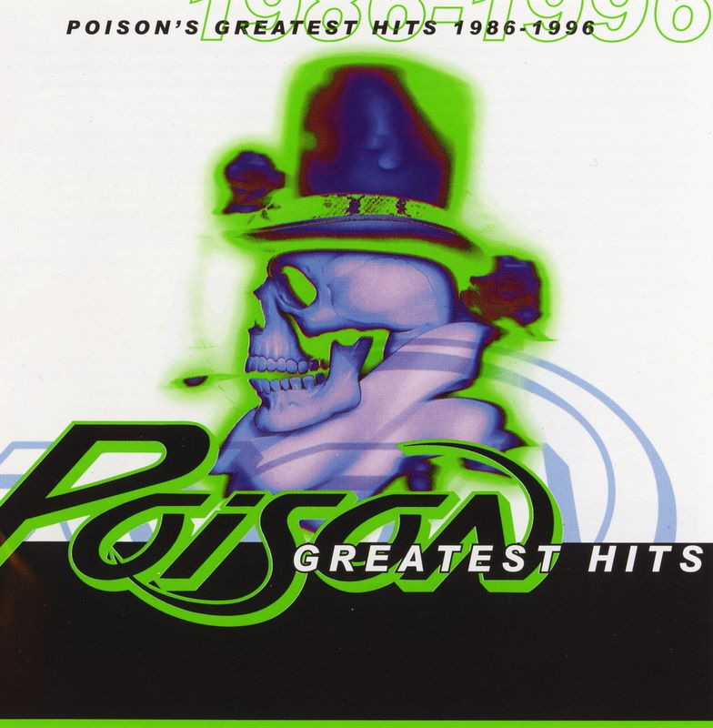 POISON-Greatest-Hits-1986-1996-CD-NEW-Very-Best-Of-inc-Talk-Dirty-To-Me