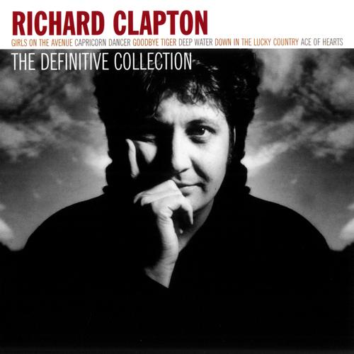 RICHARD-CLAPTON-The-Definitive-Collection-CD-NEW-Girls-On-the-Avenue