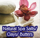 natural spa salts/clays/butters