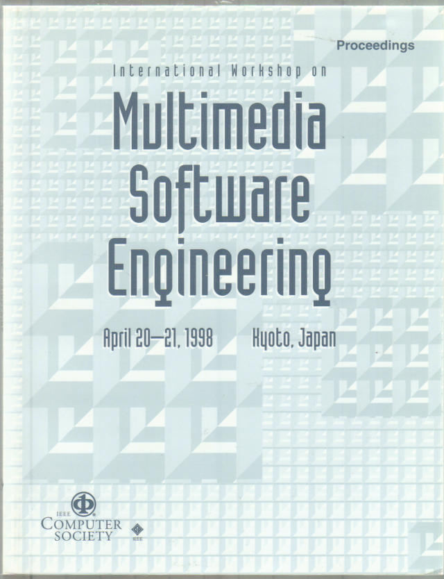 Thumbnail of 1998 International Workshop on Multimedia Software Engineering, Mse '98...