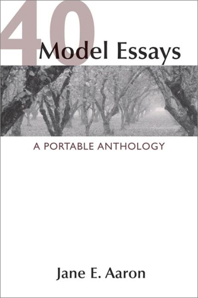 40 model essays kindle If you might be interested to read this by jane e aaron 40 model essays a portable anthology first edition book of txt, kindle, pdf, zip, rar as well as ppt one of them is this certified by jane e aaron 40 model essays a portable.