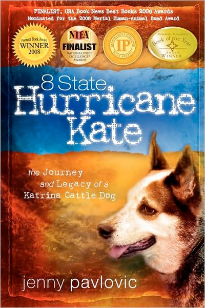 Thumbnail of 8 State Hurricane Kate: The Journey And Legacy Of A Katrina Cattle Dog