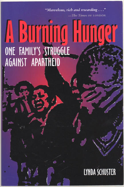 Thumbnail of A Burning Hunger: One Family's Struggle against Apartheid