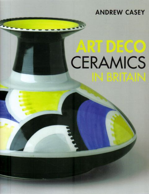 Thumbnail of Art Deco Ceramics in Britain