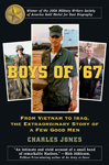 Thumbnail of Boys of '67: From Vietnam to Iraq, the Extraordinary Story of a Few Good Men
