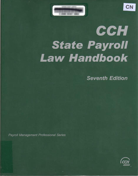 Thumbnail of CCH State Payroll Law Handbook (Payroll Management Professional Series)