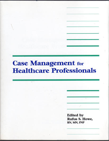 Thumbnail of Case Management for Health Care Professionals