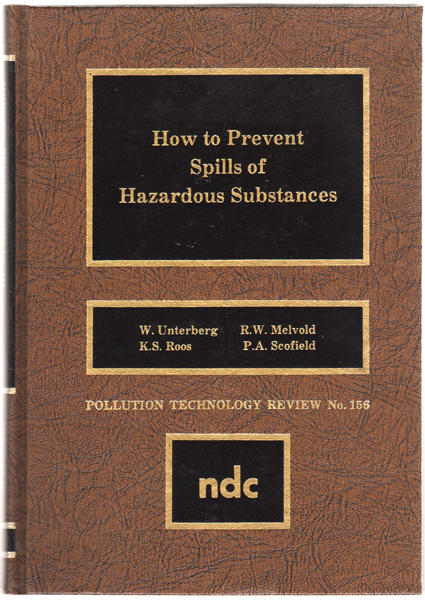 Thumbnail of How to Prevent Spills of Hazardous Substances (Pollution Technology Review)