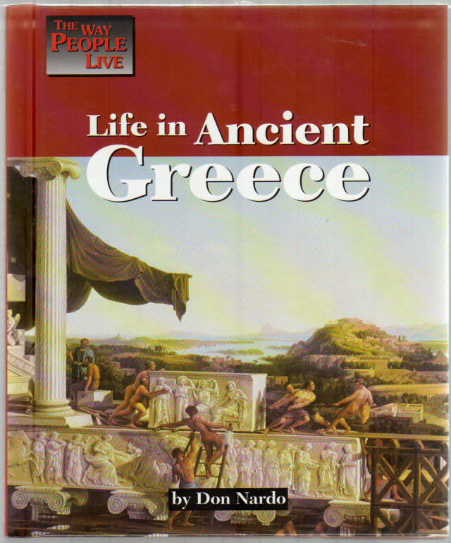 Life in Ancient Greece (Way People Live)