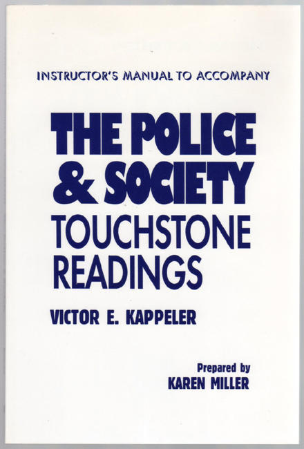 Thumbnail of Instructor's Manual to Accompany The Police & Society: Touchstone Readings
