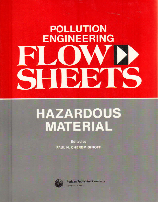 Thumbnail of Pollution Engineering Flow Sheets: Hazardous Wastes Treatment and Unit Operation