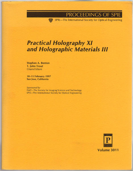 Thumbnail of Practical Holography XI and Holographic Materials III: 10-11 February 1997 San J