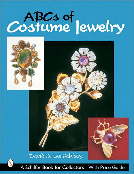 Thumbnail of ABCs of Costume Jewelry: Advice for Buying & Collecting (Schiffer Book for Colle