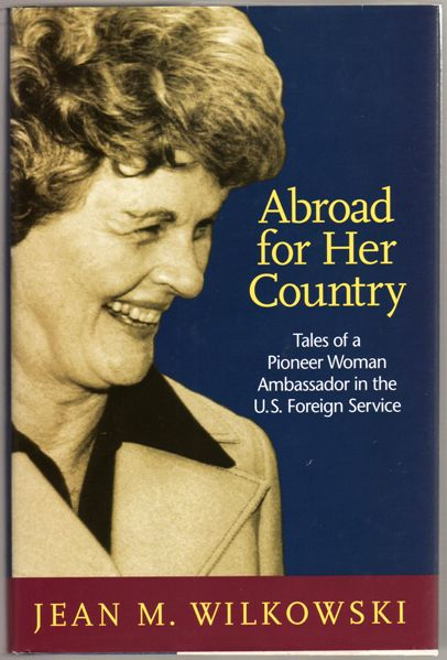 Thumbnail of Abroad for Her Country: Tales of a Pioneer Woman Ambassador in the U.S. Foreign 