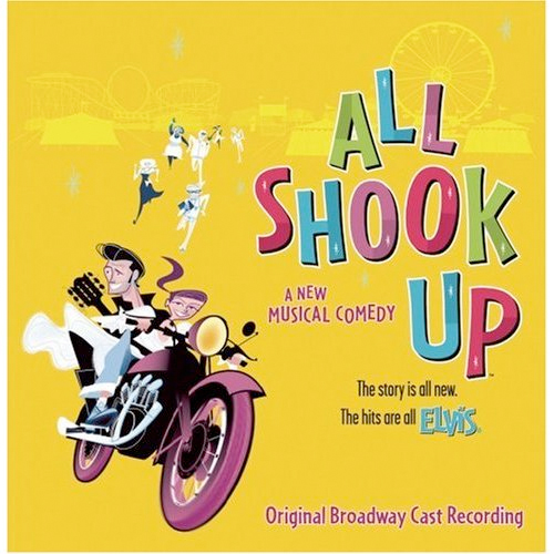 Thumbnail of All Shook Up (2005 Original Broadway Cast) (Featuring the Songs of Elvis Presley
