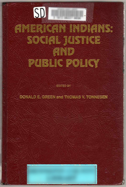 Thumbnail of American Indians: Social Justice and Public Policy (Ethnicity and Public Policy)