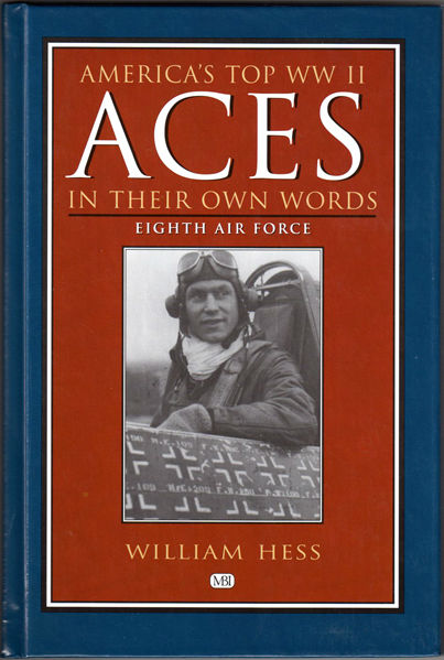 Thumbnail of America's Top WW II Aces in Their Own Words: Eighth Air Force