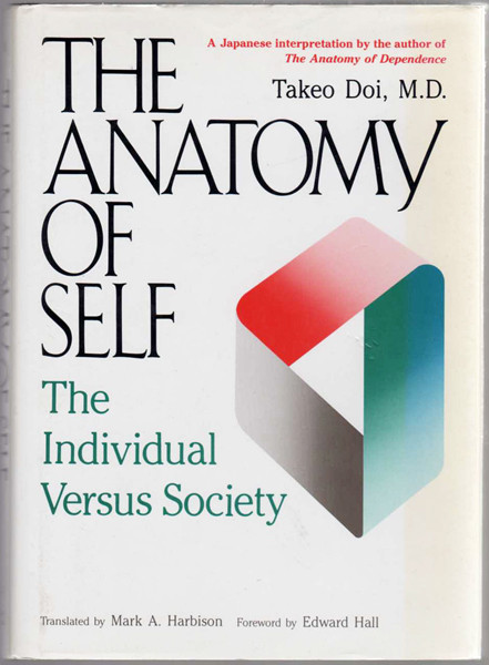 Thumbnail of The Anatomy of Self: The Individual Versus Society