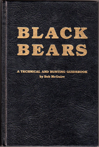 Thumbnail of Black bears: A technical and hunting guidebook