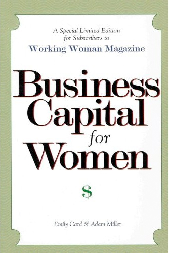 Thumbnail of Business Capital for Women (Financial Tools You Need to Succeed in Business)