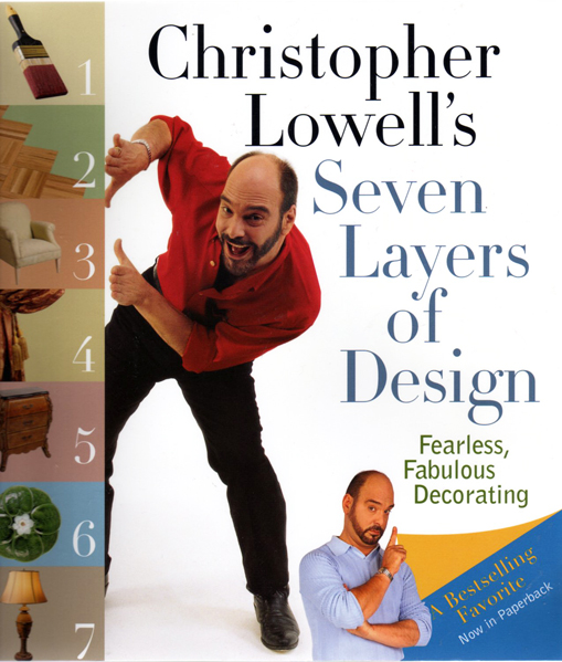 Thumbnail of Christopher Lowell's Seven Layers of Design: Fearless, Fabulous Decorating