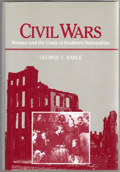 Thumbnail of Civil Wars: Women and the Crisis of Southern Nationalism (Women in American Hist