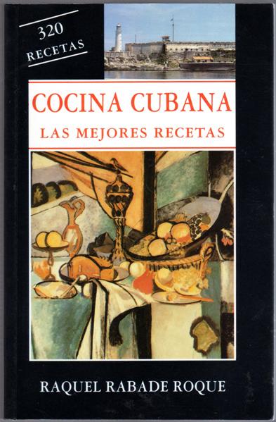 Cocina cubana las mejores recetas spanish edition for Las mejores cocinas