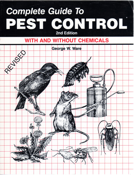 Complete Guide to Pest Control with and without chemicals George Whitaker Ware