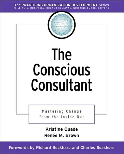 Thumbnail of The Conscious Consultant: Mastering Change from the Inside Out