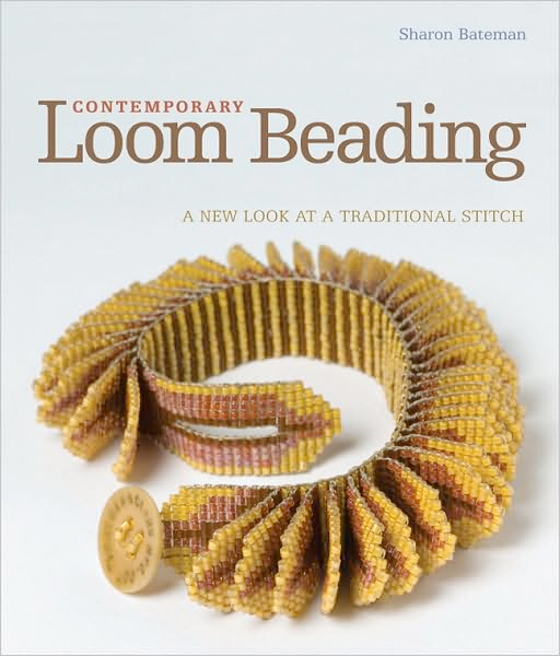 Thumbnail of Contemporary Loom Beading: A New Look at a Traditional Stitch
