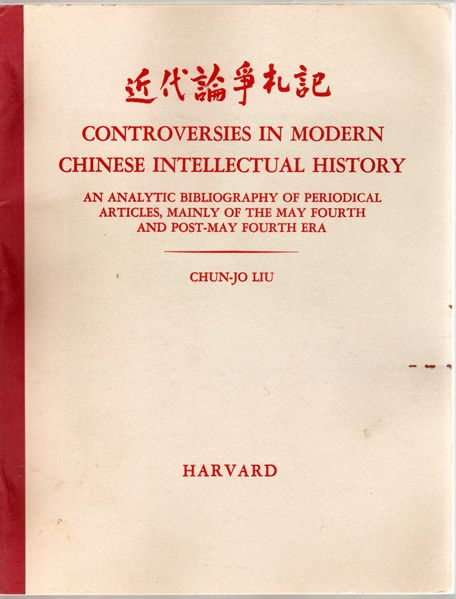 Thumbnail of Controversies in Modern Chinese Intellectual History: An Analytic Bibliography o