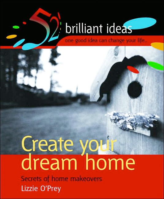 Thumbnail of Create Your Dream Home : Secrets of Home Makeovers