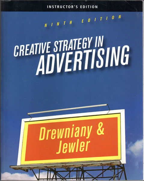 Thumbnail of Creative Strategy in Advertising, 9th Edition - INSTRUCTOR'S EDITION