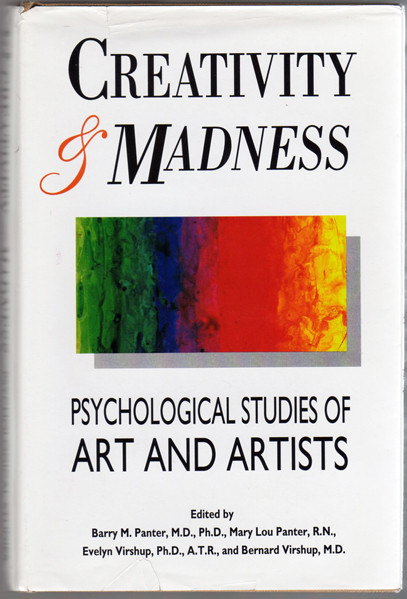 Thumbnail of Creativity & Madness: Psychological Studies of Art & Artists