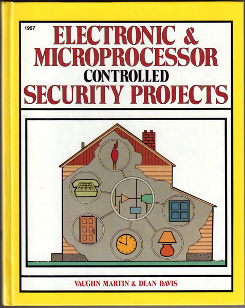 Thumbnail of Electronic & Microprocessor Controlled Security Projects